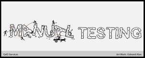 "Avoid the phrase ""manual testing"""